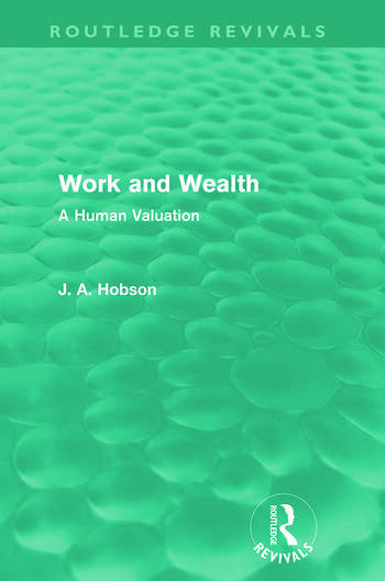 Work and Wealth (Routledge Revivals) A Human Valuation book cover