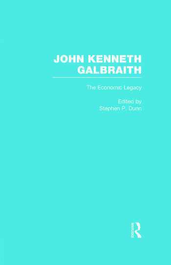 John Kenneth Galbraith: The Economic Legacy book cover