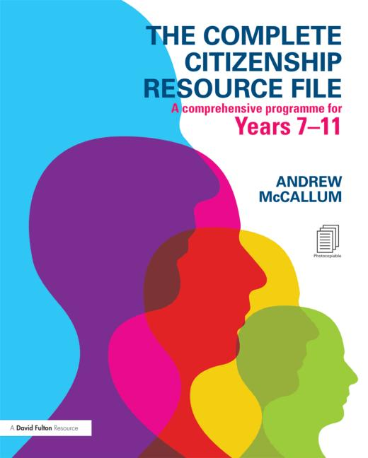 The Complete Citizenship Resource File A comprehensive programme for Years 7-11 book cover