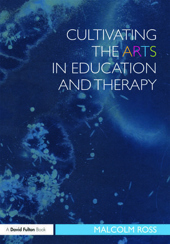 Cultivating the Arts in Education and Therapy book cover