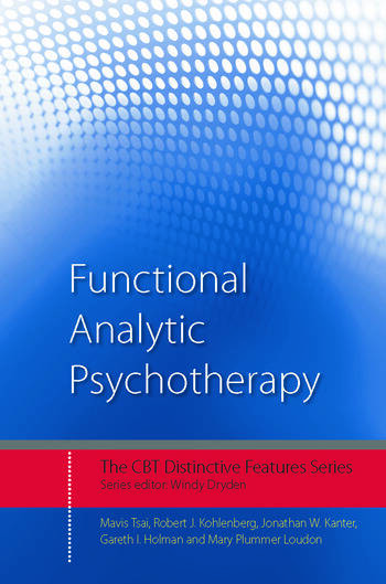 Functional Analytic Psychotherapy Distinctive Features book cover