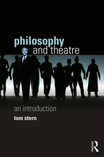 Philosophy and Theatre An Introduction book cover