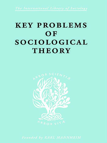 Key Problems of Sociological Theory book cover