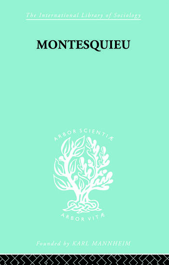 Montesquieu Pioneer of the Sociology of Knowledge book cover