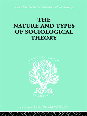 The Nature and Types of Sociological Theory book cover
