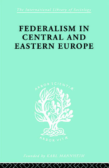 Federalism in Central and Eastern Europe book cover