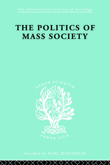 Politics of Mass Society book cover