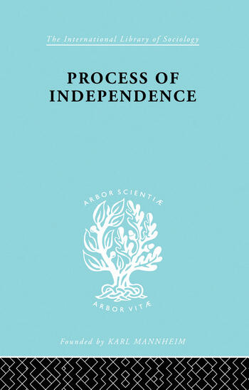 Process Of Independence Ils 51 book cover