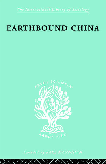 Earthbound China A Study of the Rural Economy of Yunnan book cover