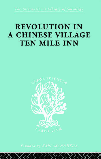 Revolution in a Chinese Village Ten Mile Inn book cover