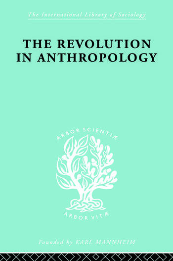 The Revolution in Anthropology Ils 69 book cover