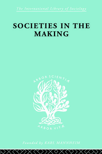 Societies In Making Ils 89 book cover