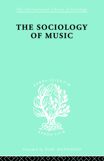 Sociology Of Music Ils 91 book cover