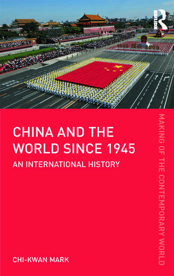 China and the World since 1945 An International History book cover