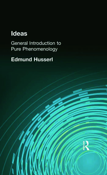 Ideas General Introduction to Pure Phenomenology book cover
