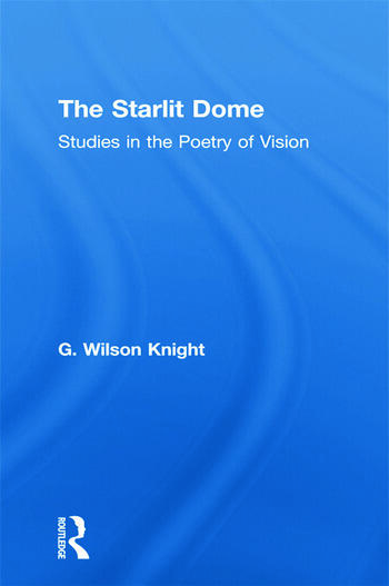 Starlit Dome - Wilson Knight book cover