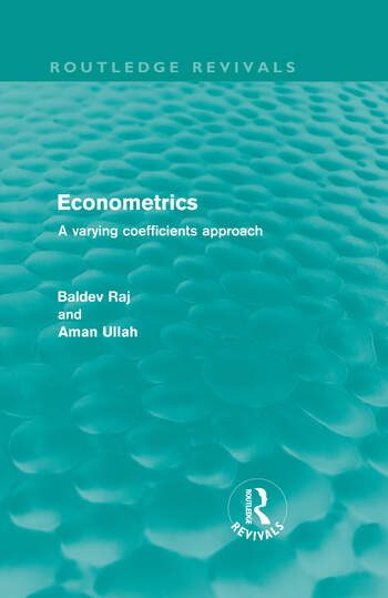 Econometrics (Routledge Revivals) A Varying Coefficients Approach book cover