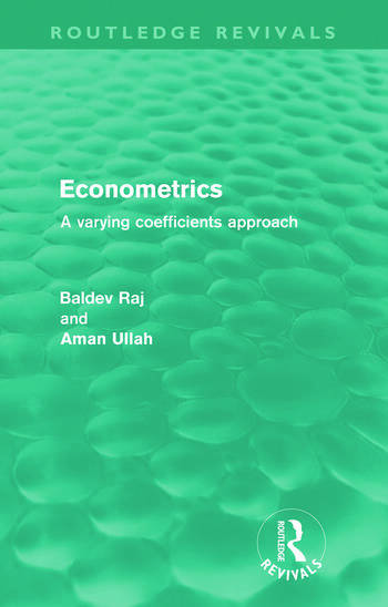 Econometrics (Routledge Revivals) A Varying Coefficents Approach book cover