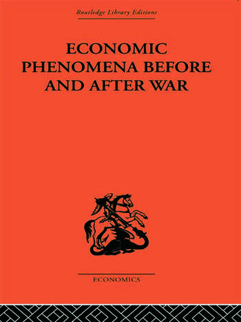 Economic Phenomena Before and After War A Statistical Theory of Modern Wars book cover