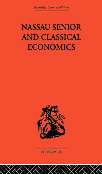 Nassau Senior and Classical Economics book cover