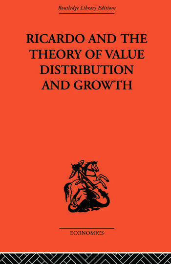 Ricardo and the Theory of Value Distribution and Growth book cover