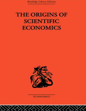 The Origins of Scientific Economics book cover