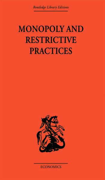 Monopoly and Restrictive Practices book cover