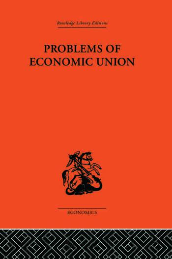 Problems of Economic Union book cover