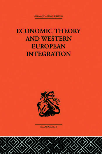 Economic Theory and Western European Intergration book cover
