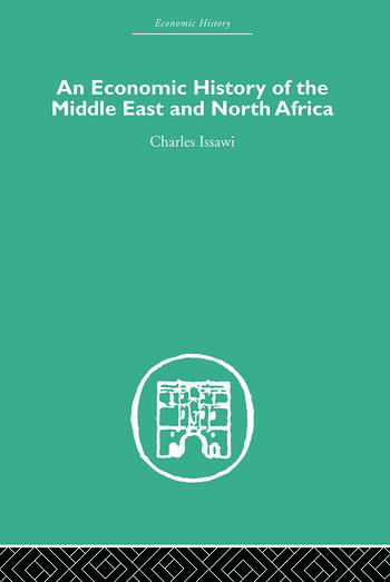 An Economic History of the Middle East and North Africa book cover