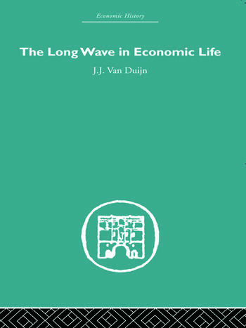 The Long Wave in Economic Life book cover