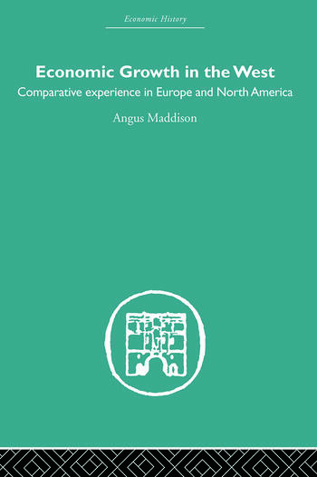 Economic Growth in the West Comparative Experience in Europe and North America book cover