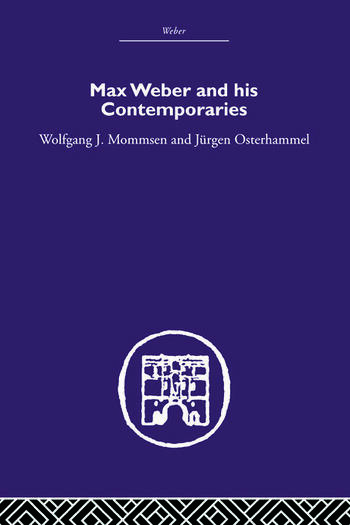 Max Weber and His Contempories book cover