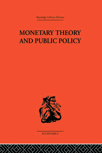 Monetary Theory and Public Policy book cover