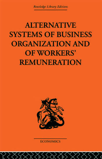 Alternative Systems of Business Organization and of Workers' Renumeration book cover