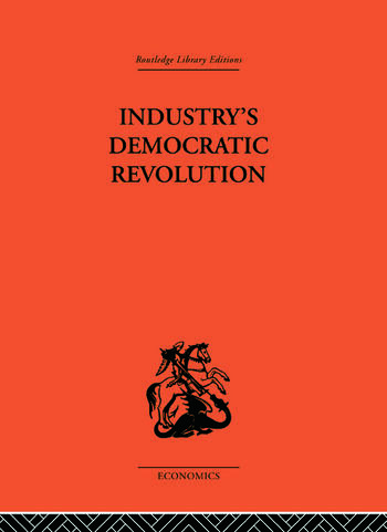 Industry's Democratic Revolution book cover
