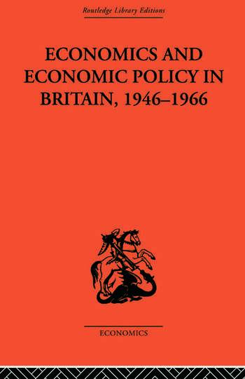 Economics and Economic Policy in Britain book cover