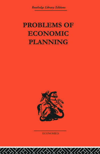Politics of Economic Planning Papers on Planning and Economics book cover