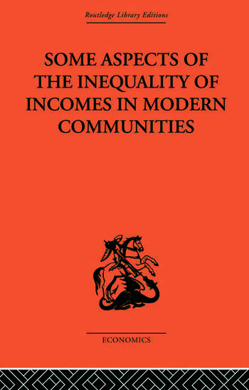 Some Aspects of the Inequality of Incomes in Modern Communities book cover