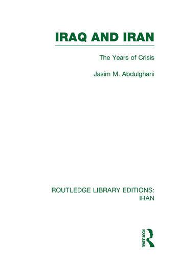 Iraq and Iran (RLE Iran A) book cover