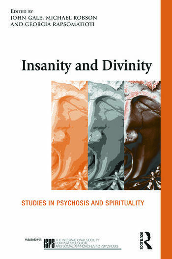 Insanity and Divinity Studies in Psychosis and Spirituality book cover