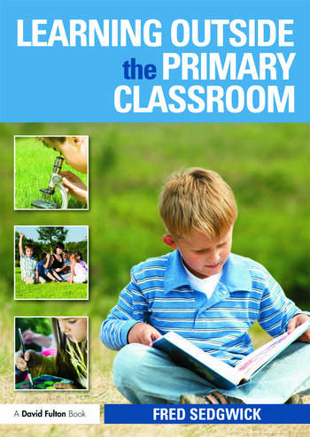 Learning Outside the Primary Classroom book cover