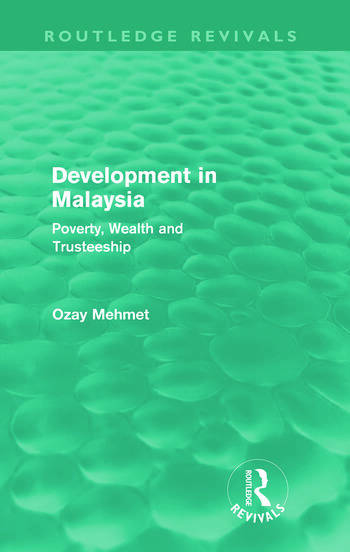 Development in Malaysia (Routledge Revivals) Poverty, Wealth and Trusteeship book cover