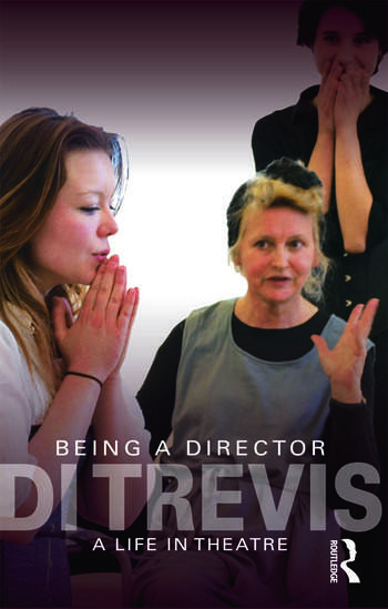 Being a Director A Life in Theatre book cover