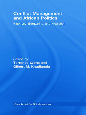 Conflict Management and African Politics Ripeness, Bargaining, and Mediation book cover