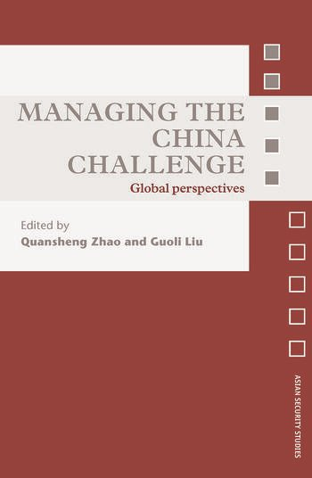 Managing the China Challenge Global Perspectives book cover
