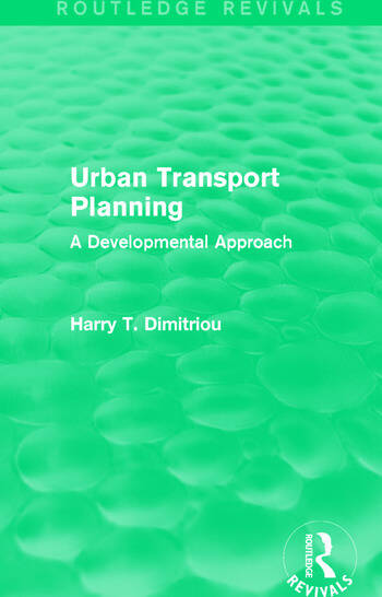 Urban Transport Planning (Routledge Revivals) A developmental approach book cover