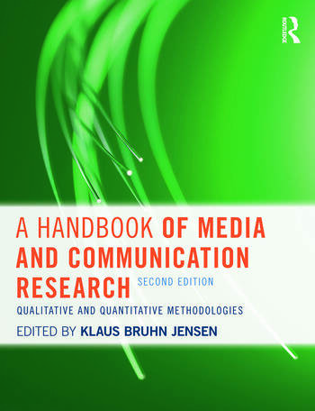A Handbook of Media and Communication Research Qualitative and Quantitative Methodologies book cover
