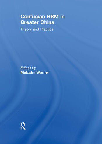 Confucian HRM in Greater China Theory and Practice book cover