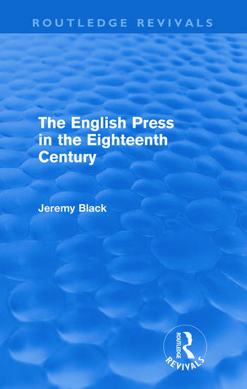 The English Press in the Eighteenth Century (Routledge Revivals) book cover
